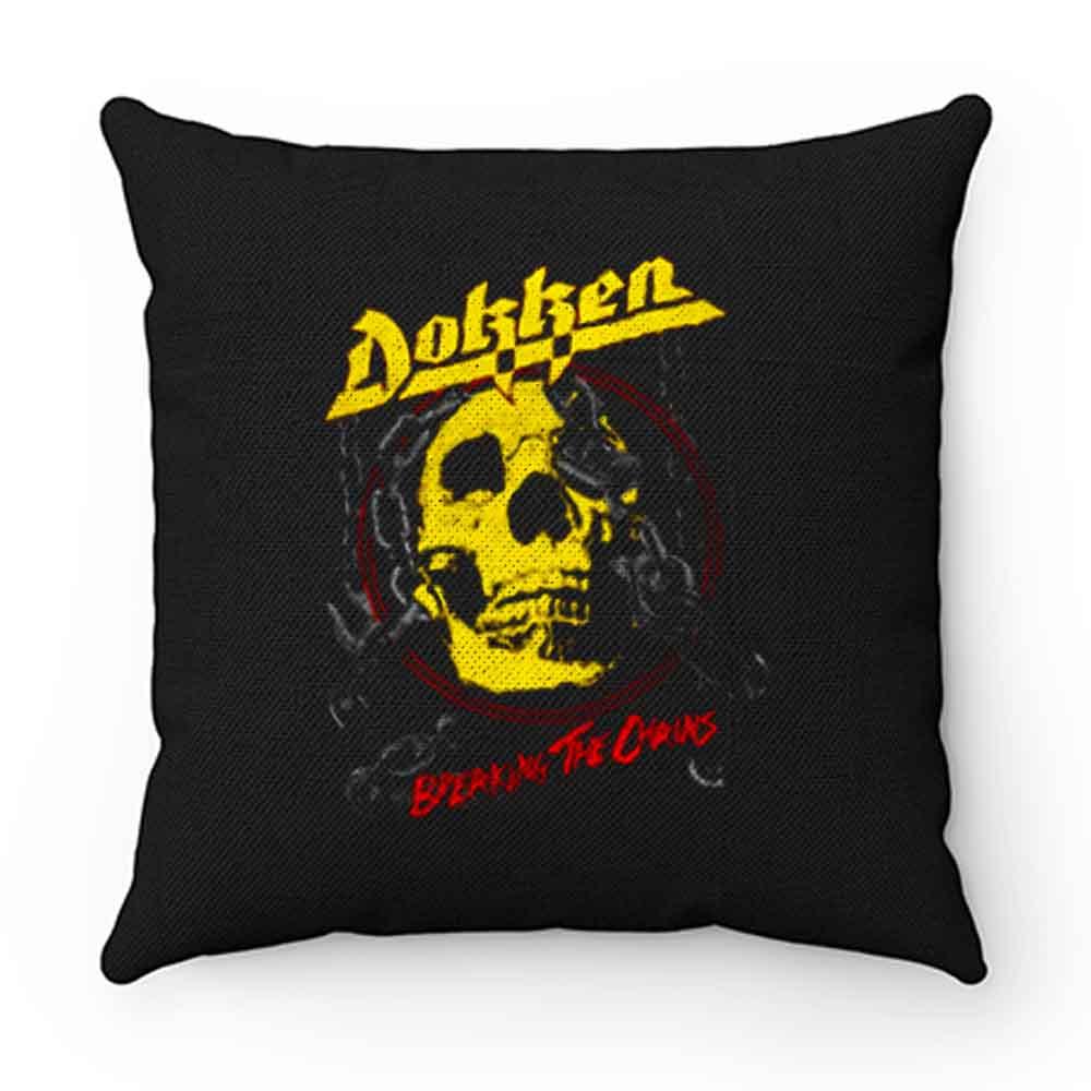 Breaking The Chainz Dokken Pillow Case Cover