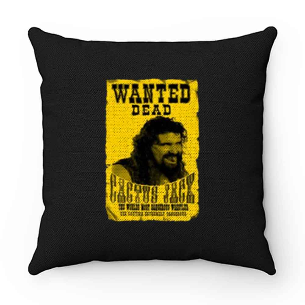 Cactus Jack Mick Foley Yellow Poster Wanted Dead Pillow Case Cover