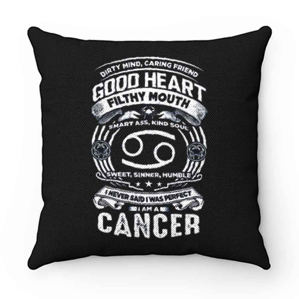 Cancer Good Heart Filthy Mount Pillow Case Cover