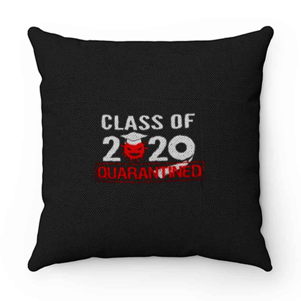 Class of 2020 QUARANTINED Pillow Case Cover