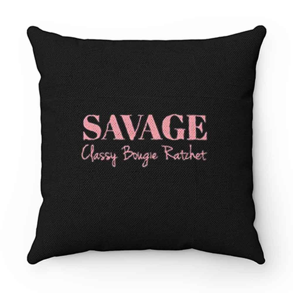 Classy Bougie Ratchet Summer Savage Pillow Case Cover