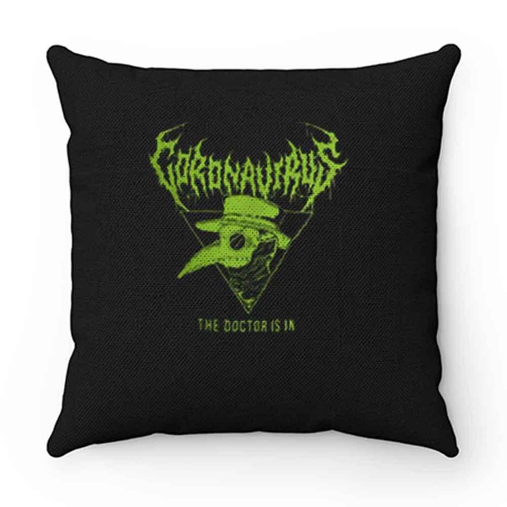 Coronavirus The Doctor Is In Halloween Pillow Case Cover