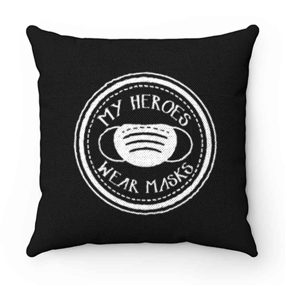 Covid19 Quarantine My Heroes Wear Masks Pillow Case Cover