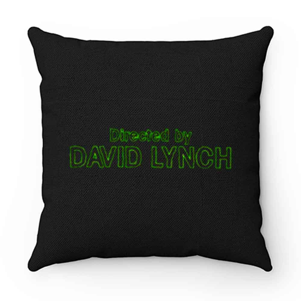 Directed by David Lynch Funny Meme Pillow Case Cover