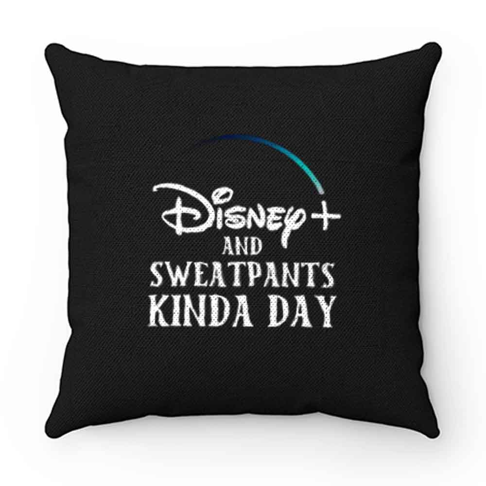 Disney Plus and Sweatpants Funny Pillow Case Cover