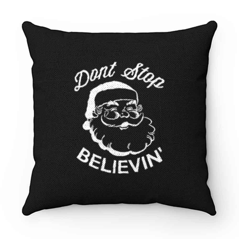 Dont Stop Beevein Father Christmas Xmas Pillow Case Cover