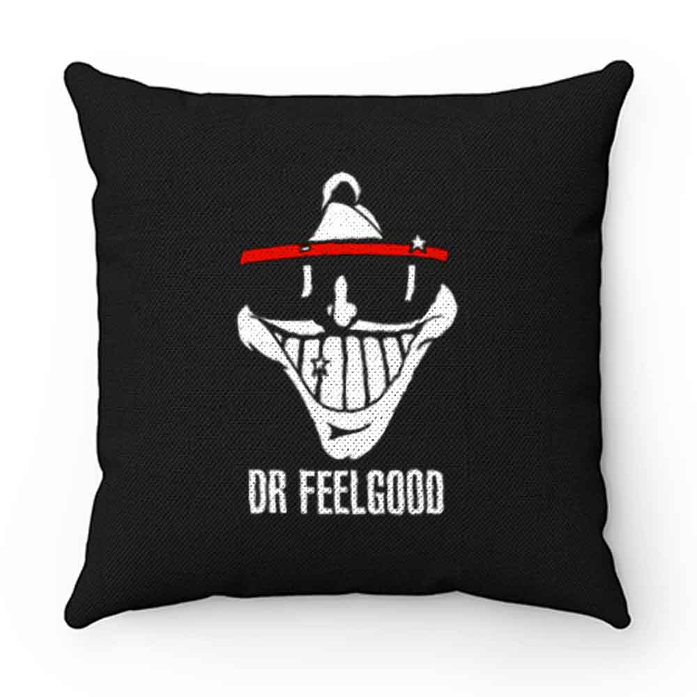 Dr feelgood Pillow Case Cover