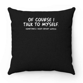 Expert Advice Sarcastic Pillow Case Cover