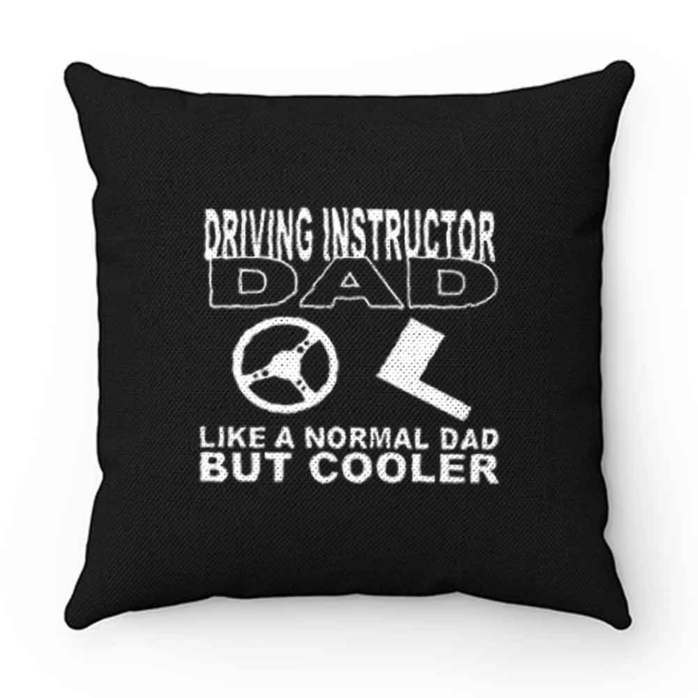 driving instructor dad Pillow Case Cover